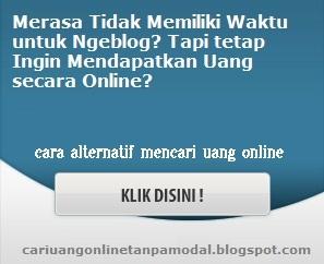 Cari Uang Online Tanpa Modal