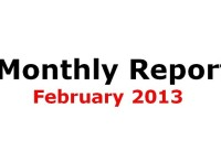 Monthly Report February 2013