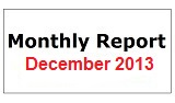 Monthly Report December 2013