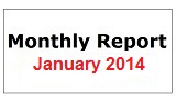 Monthly Report January 2014