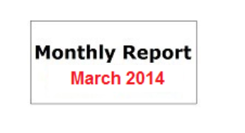 Monthly Report March 2014