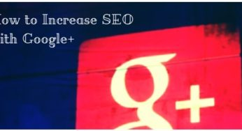 Google+ – A Game changer for SEO